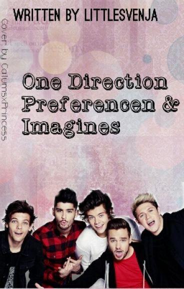 One Direction Preferencen & Imagines || MOMENTAN KEINE ANFRAGEN ||