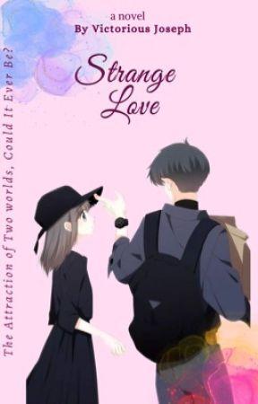 STRANGE LOVE by VictoriousAllen22