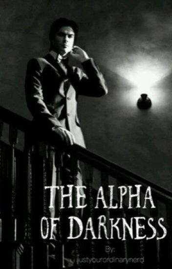 The Alpha Of Darkness