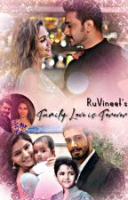 Family Love Is Forever by RuVineet