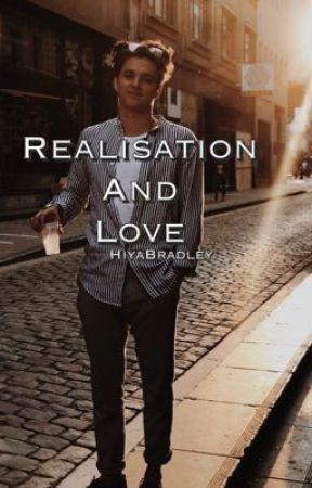 Realisation and Love|Brad Simpson  by HiyaBradley