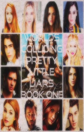 Worlds Colliding (Pretty Little Liars) Book One