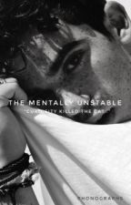 The Mentally Unstable | C.B | by phonographs