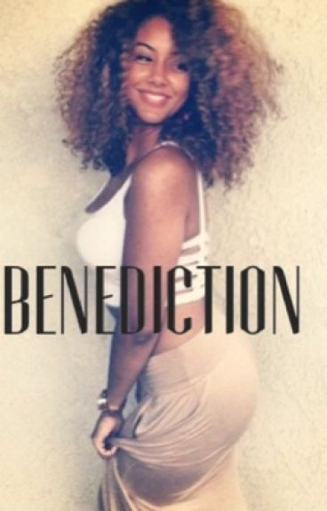 Benediction (August Love Story) book 1 & 2