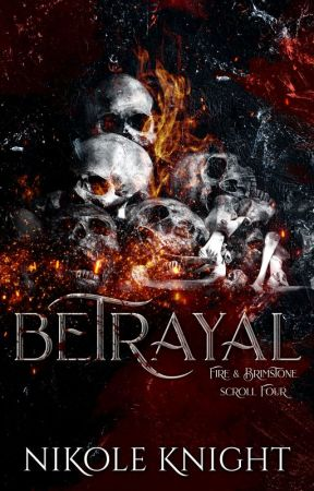 Betrayal: Vol. 4 (Completed) by NikoleKnight