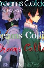 Dreams Collide [MCA:Kuroha OneShot] by Grimoirelle