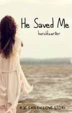 He Saved Me- A Jc Caylen Fanfiction by haroldswriter