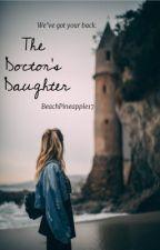 The Neurosurgeon's daughter by BeachPineapple17