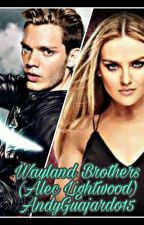 Wayland Brothers (Alec Lightwood) by AndyGuajardo15