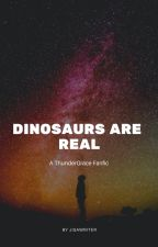 Dinosaurs ARE Real.  (Black Lightning ThunderGrace fanfic) by Jisawriter