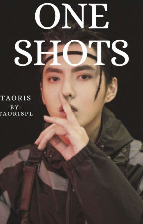 ONE SHOTS // taoris by TAORISPL