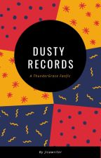 Dusty Records  (Black Lightning ThunderGrace fanfic) by Jisawriter