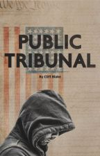 Public Tribunal by cliffblake