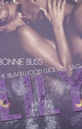 Lily (The Blackwood Wolves Saga, #1) by BonnieBliss