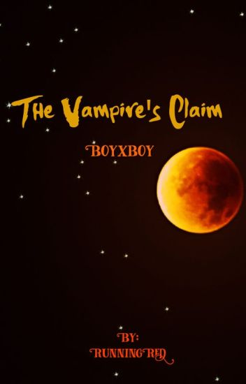 The Vampire's Claim (boyxboy)