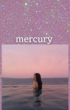 mercury  by whiterose1348