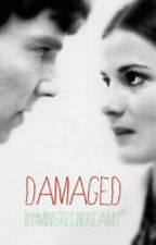 Damaged (A Collection of Sherlolly Drabbles/One Shots) by mintgreendreams