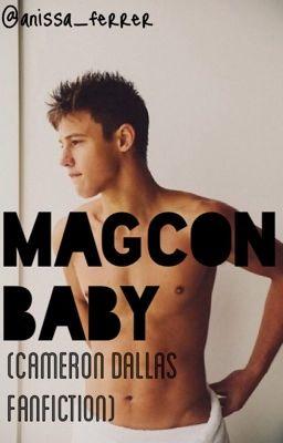 Magcon baby cameron dallas fanfiction wattpad