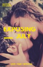 Exposing July by aura9314