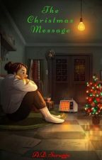 The Christmas Message by adsscruggs
