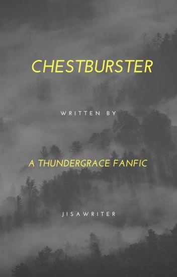 Chestburster (Black Lightning ThunderGrace fanfic)