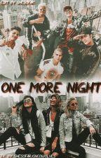 One More Night. by shesofar