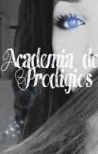 Academia de Prodigios by MariaVeronicaW