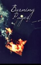 Burning Pages by mistakenlybeautiful