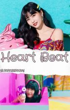 Heart Beat (MoMo X Reader) by MOMOTHEMOGURI