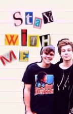 Stay With Me  || Lashton || by Louisgirl_228