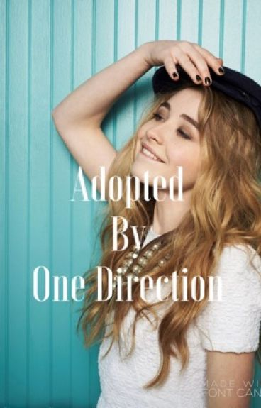 Adopted by One Direction(Editing)