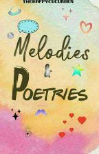 Melodies & Poetries by TheHappyCucumber