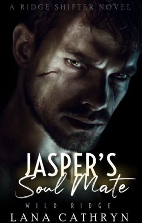 Jasper's Soul Mate by LanaCathryn