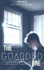 The Guarded One [ONGOING] by RoseCarter501
