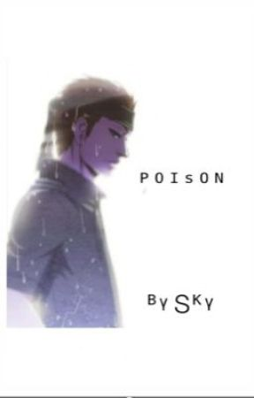 [DISCONTINUED] Poison ( Snake x Reader )  by AliceandFriends