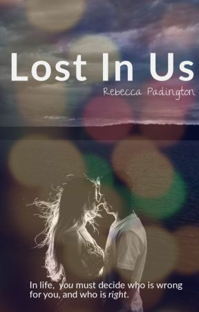 Lost In Us by becky_padington