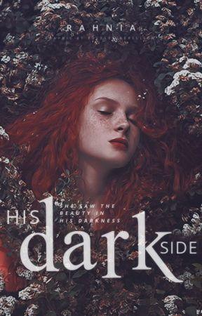 His Dark Side by RahniaForever