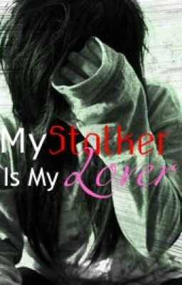 My Stalker Is My Lover? [ Princeton Love Story] *RATED R*