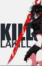 Nakedness Weaponized: Kill la Kill x OP!Male reader by SmartNeoBoi