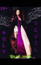 Holy Devil| Святая Дьяволица.  by mkworld_01