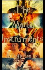 The Mortal Insruments (Fanfiction) by Bookworm4and6