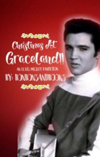 Christmas In Graceland.Christmas At Graceland Elvis Fanfic Vsnѕandvsskѕ