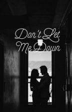 Don't Let Me Down. by nellurhkeem