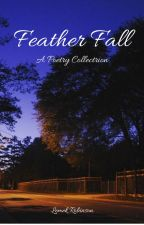 Feather Fall: A Poetry Collection by NumenKen