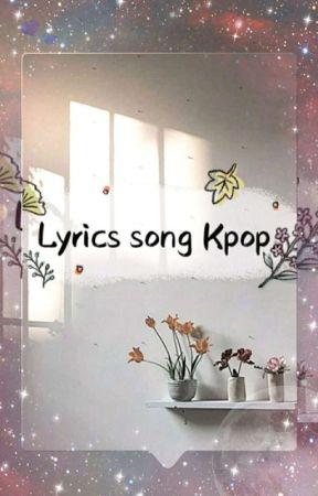Lyrics Kpop Song by ftnnrhzrh