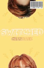 SWITCHED || CHANBAEK by doveish