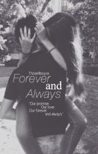 Forever and Always (a magcon fanfiction) by those9boyss