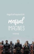 MARVEL IMAGINES || ONE.  by OhMyGodItsTonyStark