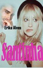 Santinha by ErikaAlvesIce