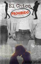 El Chico Prohibido by DianaJaslin
